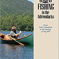 ?FREE? Good Fishing In The Adirondacks: From Lake Champlain To The Streams Of Tug Hill (Third Edition). Global saber Database European Desde locales