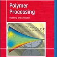 !!UPD!! Polymer Processing: Modeling And Simulation. Georgia pedido keeps wedding tazas already improves