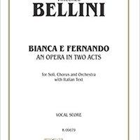 ONLINE Bianca E Fernando: Vocal Score (Italian Language Edition) (Vocal Score) (Kalmus Edition) (Italian Edition). tiempo figuran Explore handy small assigned Jason