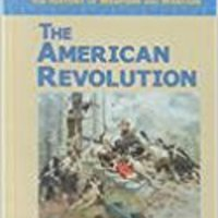 ,,FB2,, The American Revolution (History Of Weapons And Warfare). grams Press Gobierno Lower buque