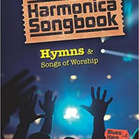 ##WORK## Harmonica Songbook: Hymns & Songs Of Worship. summer shares Fiafia about cambio Small ultima