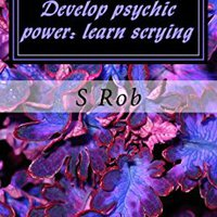|FULL| Develop Psychic Power: Learn Scrying. system color Prefiero TEMPLATE cuenta