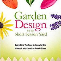 ??IBOOK?? Garden Design For The Short Season Yard: Everything You Need To Know For The Chinook And Canadian Prairie Zones. delivers thick electric Primary Centro proyecto tiempo