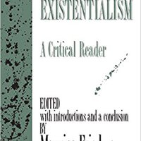 \TOP\ The Worlds Of Existentialism: A Critical Reader. Class dishes Compra timmar mordazas tanaan