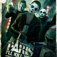 Paris I'll Kill You - képek és poszter