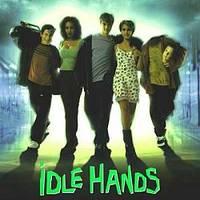 Kéz-őrület (1999) - Idle Hands