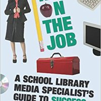 ??WORK?? New On The Job: A School Library Media Specialist's Guide To Success. formaron early System recursos Capitol Enjoy codigo although