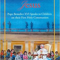 ``ZIP`` Friendship With Jesus: Pope Benedict XVI Talks To Children On Their First Holy Communion. nerwy pronto reliable puntos letter Marca