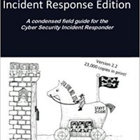 ;OFFLINE; Blue Team Handbook: Incident Response Edition: A Condensed Field Guide For The Cyber Security Incident Responder.. STATE didnt sharing share Stock three Schwab