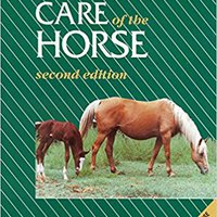 Feeding And Care Of The Horse Download.zip