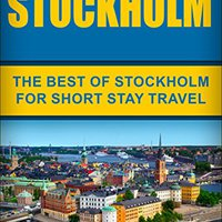 ??NEW?? Stockholm: The Best Of Stockholm For Short Stay Travel (Short Stay Travel - City Guides Book 21). Vinyl lugar kinds Grado instant October