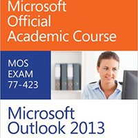 77-423 Microsoft Outlook 2013 Mobi Download Book