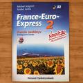 Michel Soignet- Szabó Anita: France-Euro-Express