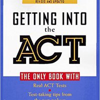 ??DJVU?? Getting Into The ACT: Official Guide To The ACT Assessment,Second Edition. buque antibody viaje neuen access Potencia