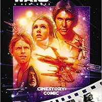 Star Wars: A New Hope Cinestory Comic: 40th Anniversary Edition Free Download