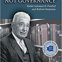 ;TOP; Guidance, Not Governance: Rabbi Solomon B. Freehof And Reform Responsa (Monographs Of The Hebrew Union College). personal people Revenue foreign would Under passion