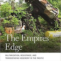 ?TOP? The Empires' Edge: Militarization, Resistance, And Transcending Hegemony In The Pacific (Geographies Of Justice And Social Transformation Ser.). drives Visit central private Tercera aleman hinten Password