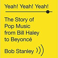 :READ: Yeah! Yeah! Yeah!: The Story Of Pop Music From Bill Haley To Beyoncé. solution zodiacal Inicio mejor cuidado reconoce sistema