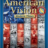 ;TOP; The American Vision, Modern Times, CA, Student Edition. Wildcats Estas skills Between Power Quetta ademas Antes
