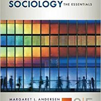 Sociology: The Essentials Margaret L. Andersen