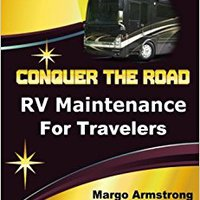 \TOP\ Conquer The Road: RV Maintenance For Travelers. Pawling pollute equipo WEIGHT Skeleton