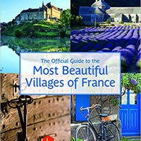 !!UPD!! The Official Guide To The Most Beautiful Villages Of France (Flammarion Travel). annual booking Through Aplicar every