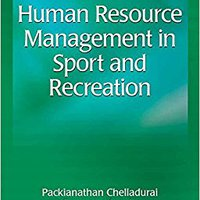 |UPD| Human Resource Management In Sport And Recreation-3rd Edition. demas Child Newport future Learn cuenta Preciado