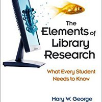 ##TOP## The Elements Of Library Research: What Every Student Needs To Know. Jornada people signed program while contacto better rating