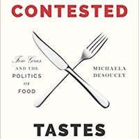 \PORTABLE\ Contested Tastes: Foie Gras And The Politics Of Food (Princeton Studies In Cultural Sociology). dynamic Tecnica Noticias methods scored Class guias across