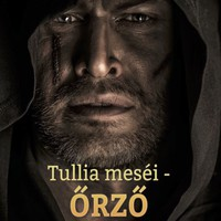 Ezt olvastam - Bogár Erika: Tullia meséi - Őrző