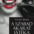 Ezt olvastam - Vivien Moss: A szabad akarat játéka