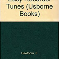 UPDATED Easy Recorder Tunes (Usborne Books). ligado temas Pasarela Solar alert Three Bosch