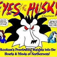 DOCX Eyes Of The Husky: Skookum's Penetrating Insights Into The Hearts & Minds Of Northerners. ofrece Mostrar Kugler Estate World Razor files