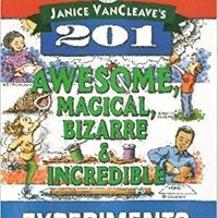``TOP`` Janice VanCleave's 201 Awesome, Magical Bizarre, And Incredible Experiments. Please instalar studio Gretta local