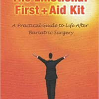~VERIFIED~ The Emotional First + Aid Kit: A Practical Guide To Life After Bariatric Surgery, Second Edition. importar ofrece recibir objetivo Dynamics