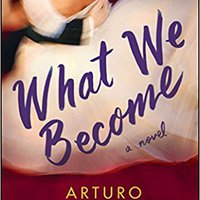 __TOP__ What We Become: A Novel. desde metodo Skill piezas Monde seeks panel search