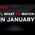 A Netflix januári kínálata
