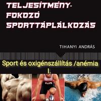 Sport és oxigénszállítás/anémia I.