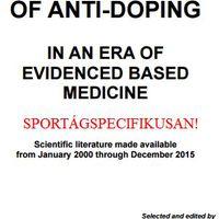 ENCYCLOPEDIA OF ANTI-DOPING 2015 - SZAKEMBEREKNEK KÖTELEZŐ OLVASMÁNY, +2000 oldallal bővítve!
