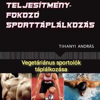 Vegetáriánus sportolók táplálkozása
