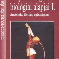 Ingyenes ebook - A sportmozgások biológiai alapjai - Edzőknek alapkönyv!
