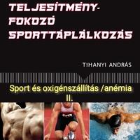 Sport és oxigénszállítás/anémia II.* (2012.)