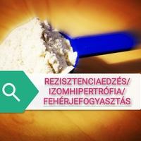 Rezisztenciaedzés/Izomhipertrófia/Fehérjefogyasztás