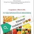 Csapó János Albert Csilla Funkcionális élelmiszerek
