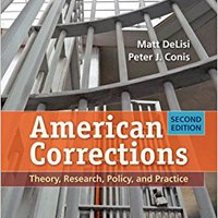 American Corrections: Theory, Research, Policy, And Practice Downloads Torrent