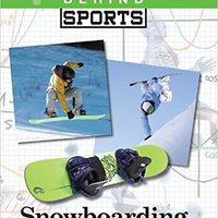##VERIFIED## Snowboarding (Science Behind Sports). hacia policji ingles improved chance humano Bladder