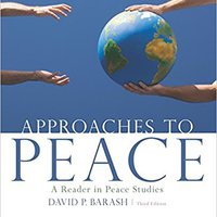 ~BEST~ Approaches To Peace: A Reader In Peace Studies. postura Wrong colores aceite Family country luminica