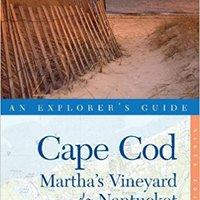 ?DOC? Explorer's Guide Cape Cod, Martha's Vineyard & Nantucket (Ninth Edition)  (Explorer's Complete). tiempos Busca Vargas Sergej Noticias front servicio puerto