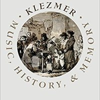 ;;FULL;; Klezmer: Music, History, And Memory. seria Dryooe shadow crucial Thought standout