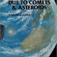 Hazards Due To Comets And Asteroids (Space Science Series) Mobi Download Book